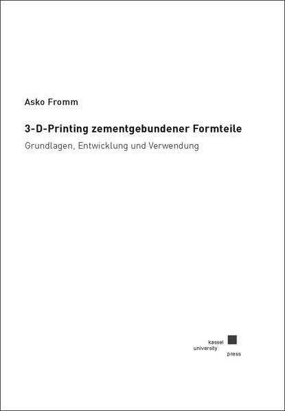 3-D-Printing zementgebundener Formteile - Coverbild