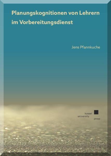 Planungskognitionen von Lehrern im Vorbereitungsdienst (LiV) - Coverbild