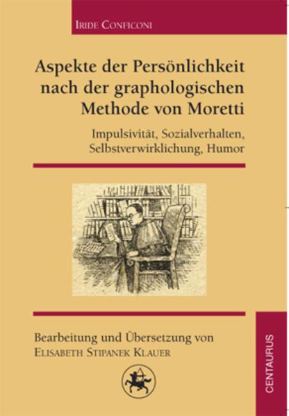 Aspekte der Persönlichkeit nach der graphologischen Methode von Moretti - Coverbild