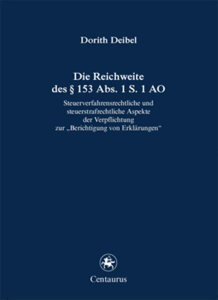 Die Reichweite des § 153 Abs. 1 S. 1 AO - Coverbild