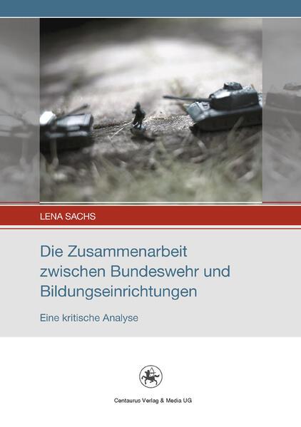 Die Zusammenarbeit zwischen Bundeswehr und Bildungseinrichtungen - Coverbild