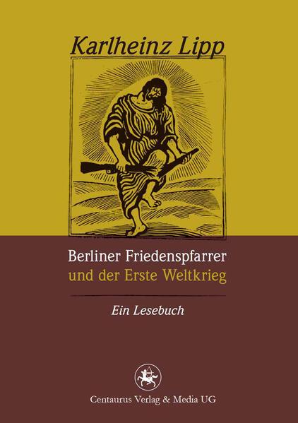 Berliner Friedenspfarrer und der Erste Weltkrieg - Coverbild
