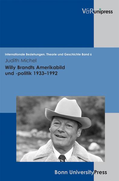 Willy Brandts Amerikabild und -politik 1933–1992 - Coverbild