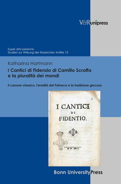 I Cantici di Fidenzio di Camillo Scroffa e la pluralità dei mondi - Coverbild