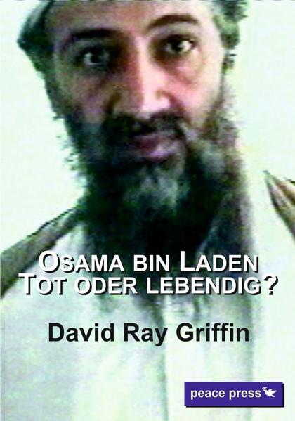 Osama bin Laden: Tot oder lebendig? - Coverbild