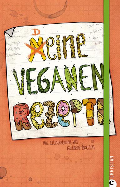 Meine veganen Rezepte - Coverbild