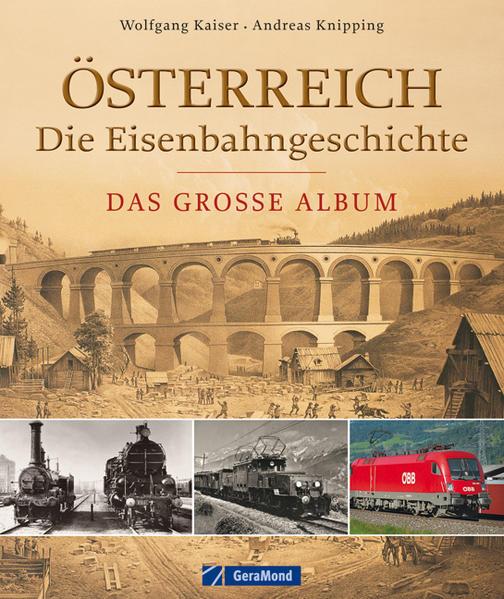 Österreich - die Eisenbahngeschichte - Coverbild