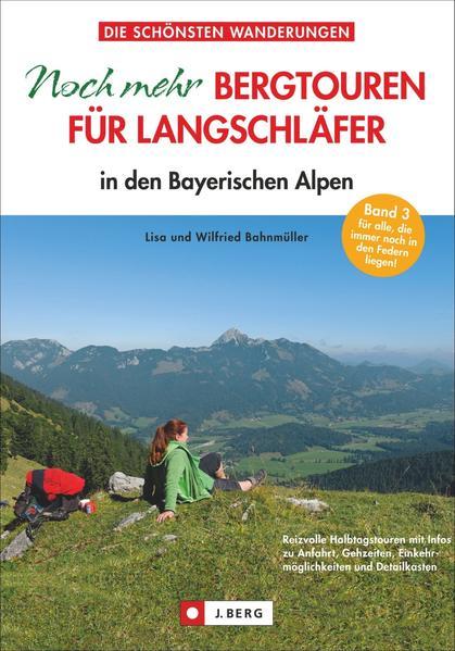 Noch mehr Bergtouren für Langschläfer  - Coverbild
