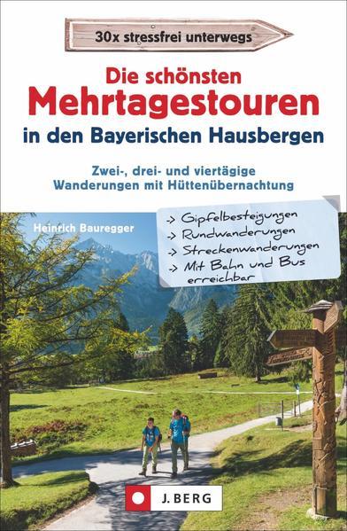 Die schönsten Mehrtagestouren in den Bayerischen Hausbergen - Coverbild