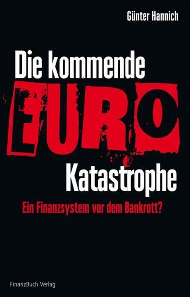 Die kommende Euro-Katastrophe - Coverbild