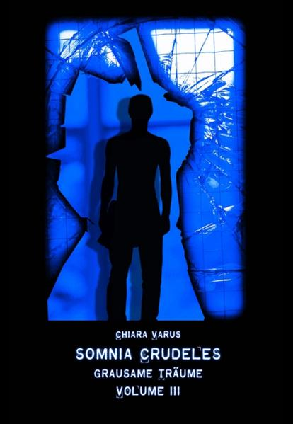 Somnia Crudeles Volume 3 - Coverbild