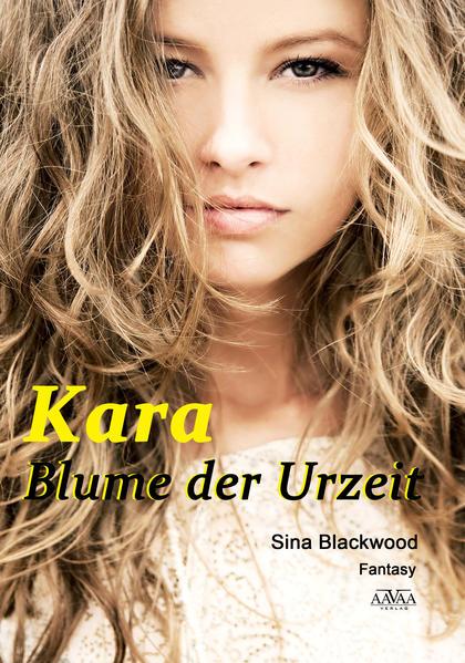 Kostenloser Download Kara - Blume der Urzeit EPUB