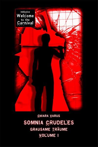 Somnia Crudeles  -  Band 1 - Coverbild