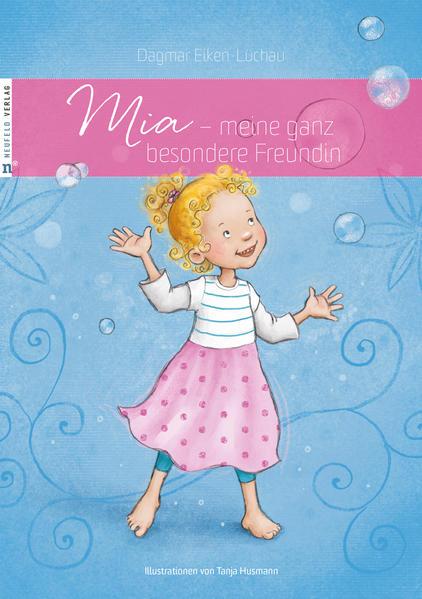 Mia - meine ganz besondere Freundin - Coverbild