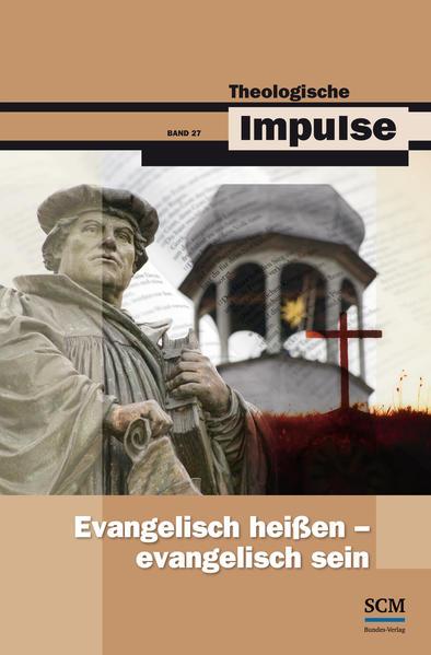 Evangelisch heißen - evangelisch sein - Coverbild