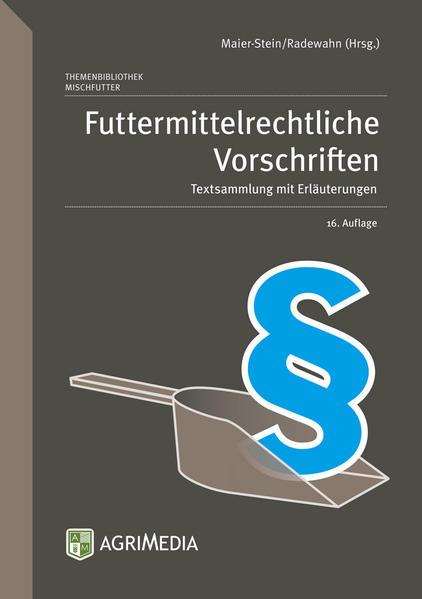 Futtermittelrechtliche Vorschriften - Coverbild