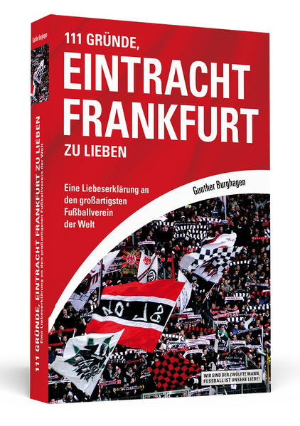 111 Gründe, Eintracht Frankfurt zu lieben Laden Sie Das Kostenlose PDF Herunter