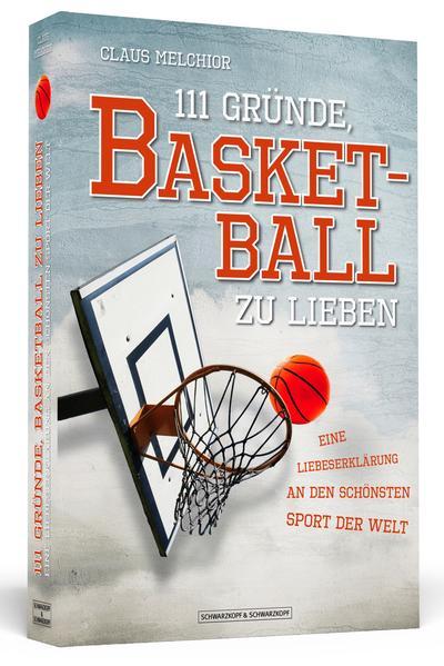 111 Gründe, Basketball zu lieben - Coverbild