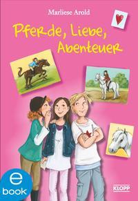 Pferde, Liebe, Abenteuer Cover