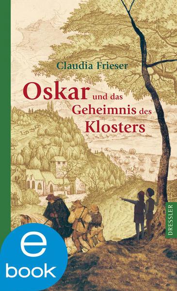 Oskar und das Geheimnis des Klosters von Claudia Frieser PDF Download