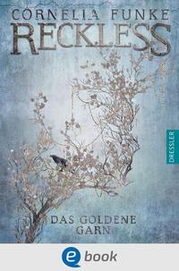 Reckless. Das goldene Garn Cover