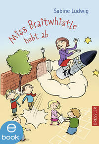 Miss Braitwhistle hebt ab Cover