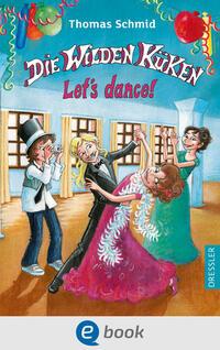 Die Wilden Küken - Let's dance! Cover