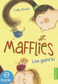 Die Mafflies. Los geht's! Cover