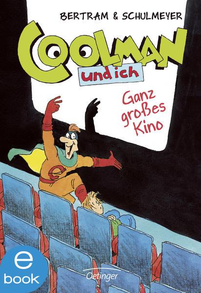 Coolman und ich. Ganz großes Kino - Coverbild