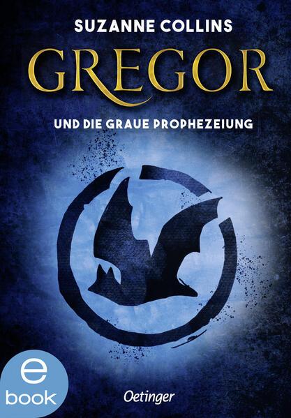 Gregor und die graue Prophezeiung - Coverbild