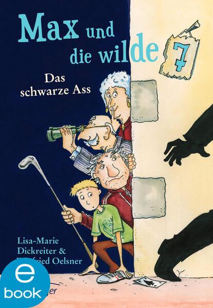 Max und die wilde Sieben. Das schwarze Ass - Coverbild