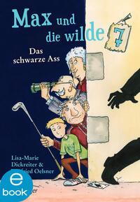 Max und die wilde Sieben. Das schwarze Ass Cover