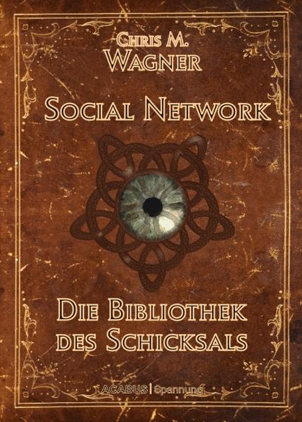 Social Network. Die Bibliothek des Schicksals - Coverbild