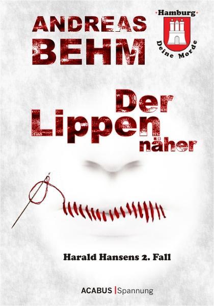 Hamburg - Deine Morde. Der Lippennäher - Coverbild