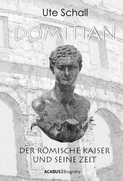 Domitian. Der römische Kaiser und seine Zeit - Coverbild