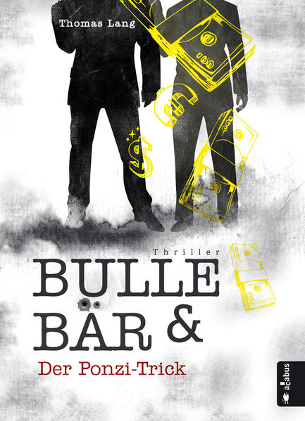 Bulle & Bär. Der Ponzi-Trick - Coverbild