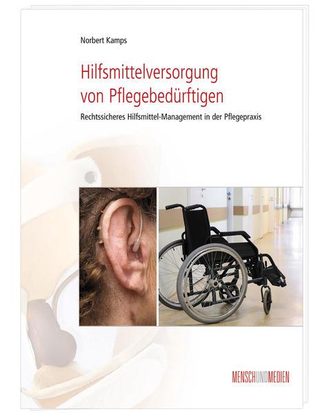Hilfsmittelversorgung von Pflegebedürftigen - Coverbild