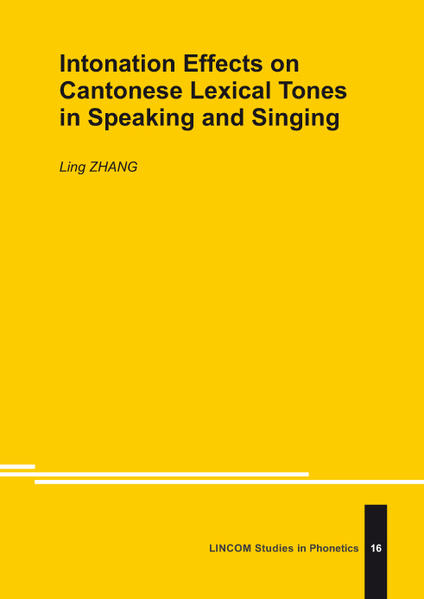 Intonation Effects on Cantonese Lexical Tones in Speaking and Singing - Coverbild