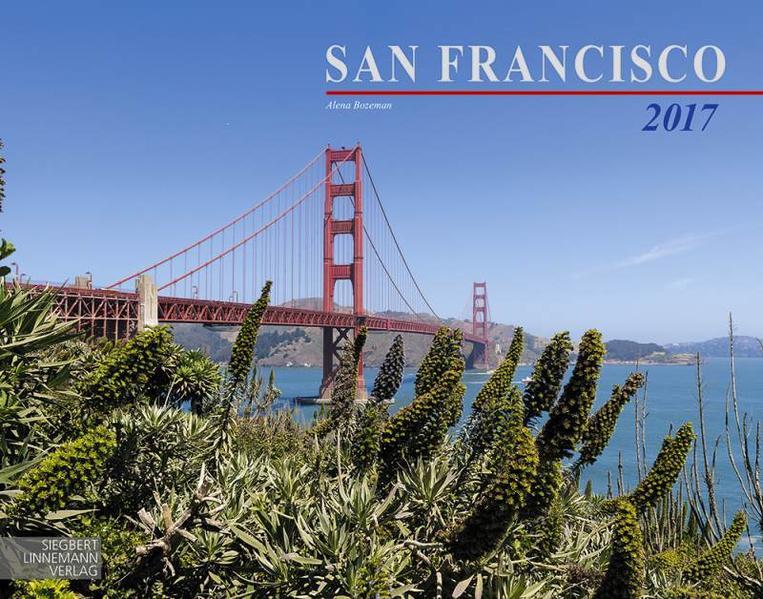 San Francisco 2017 Großformat-Kalender 58 x 45,5 cm - Coverbild