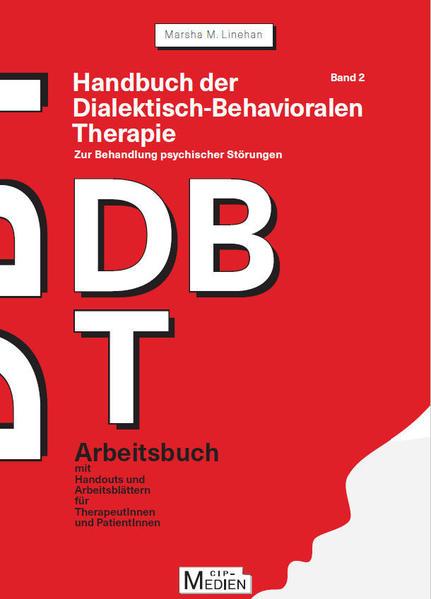 Handbuch der Dialektisch-Behavioralen Therapie (DBT) Bd. 2: Arbeitsbuch - Coverbild