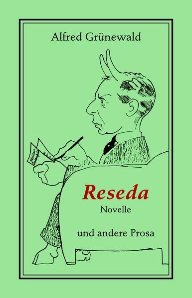 Reseda. Novelle und andere Prosa - Coverbild