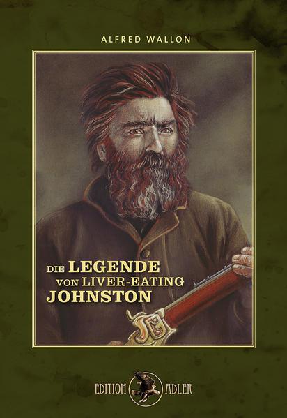 Die Legende von Liver-Eating Johnston - Coverbild