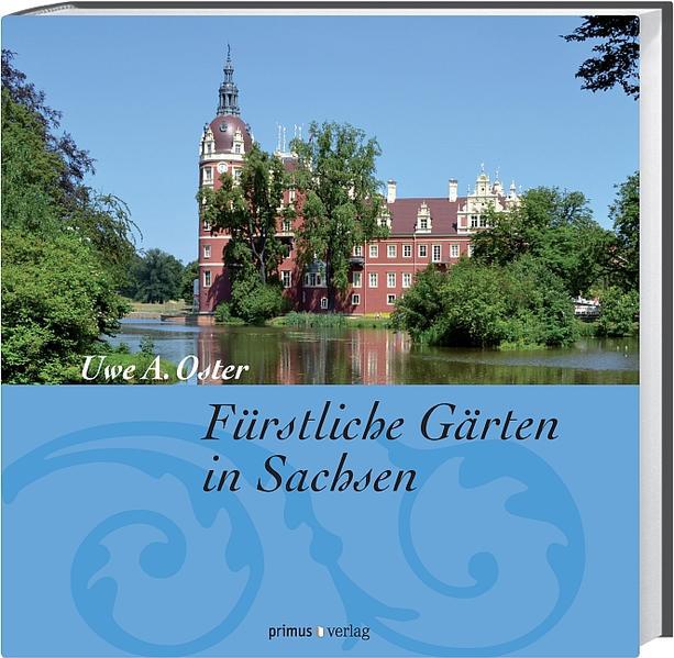 Fürstliche Gärten in Sachsen - Coverbild