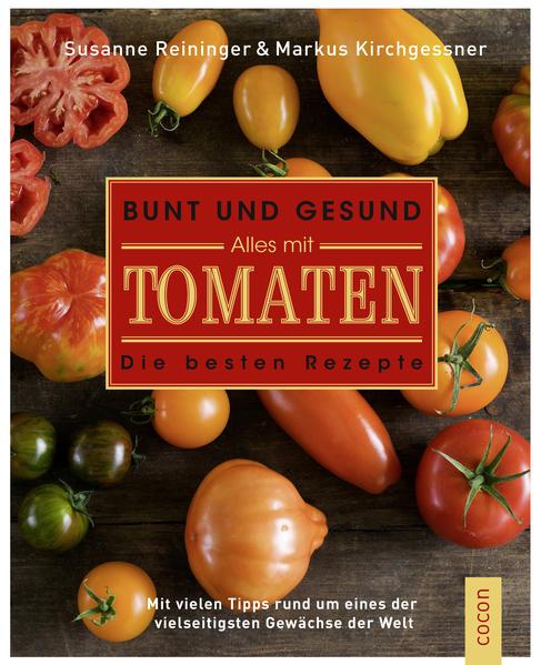 Download PDF Kostenlos Bunt und gesund. Alles mit Tomaten.