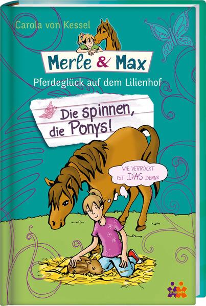 Merle & Max. Die spinnen, die Ponys! - Coverbild