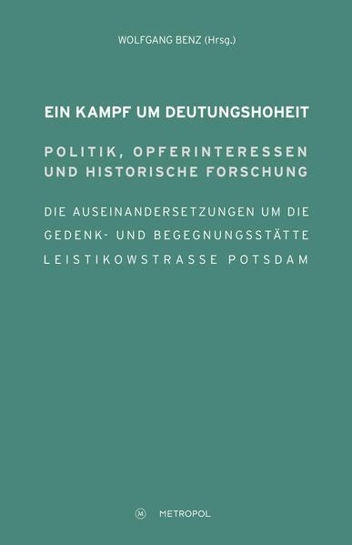 Ein Kampf um Deutungshoheit. Politik, Opferinteressen und historische Forschung - Coverbild