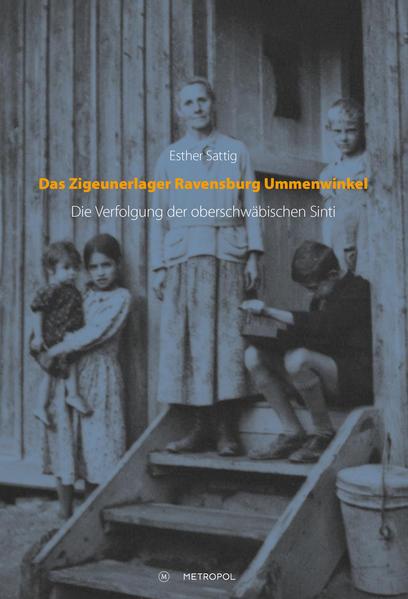 Das Zigeunerlager Ravensburg Ummenwinkel - Coverbild