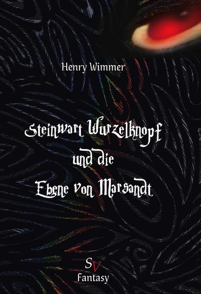 Steinwart Wurzelknopf und die Ebene von Marsandt - Coverbild