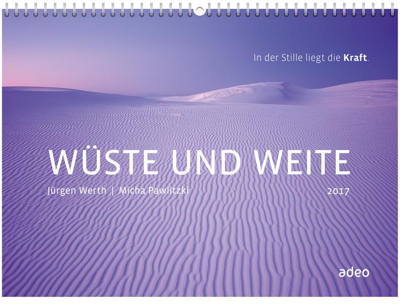 Wüste und Weite 2017 - Wandkalender * - Coverbild