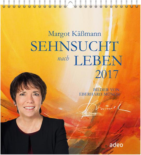 Sehnsucht nach Leben 2017 - Wandkalender * - Coverbild